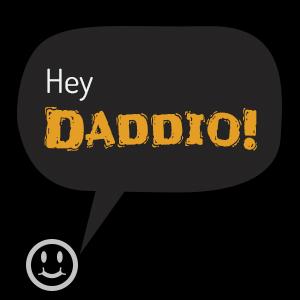 hey-daddie